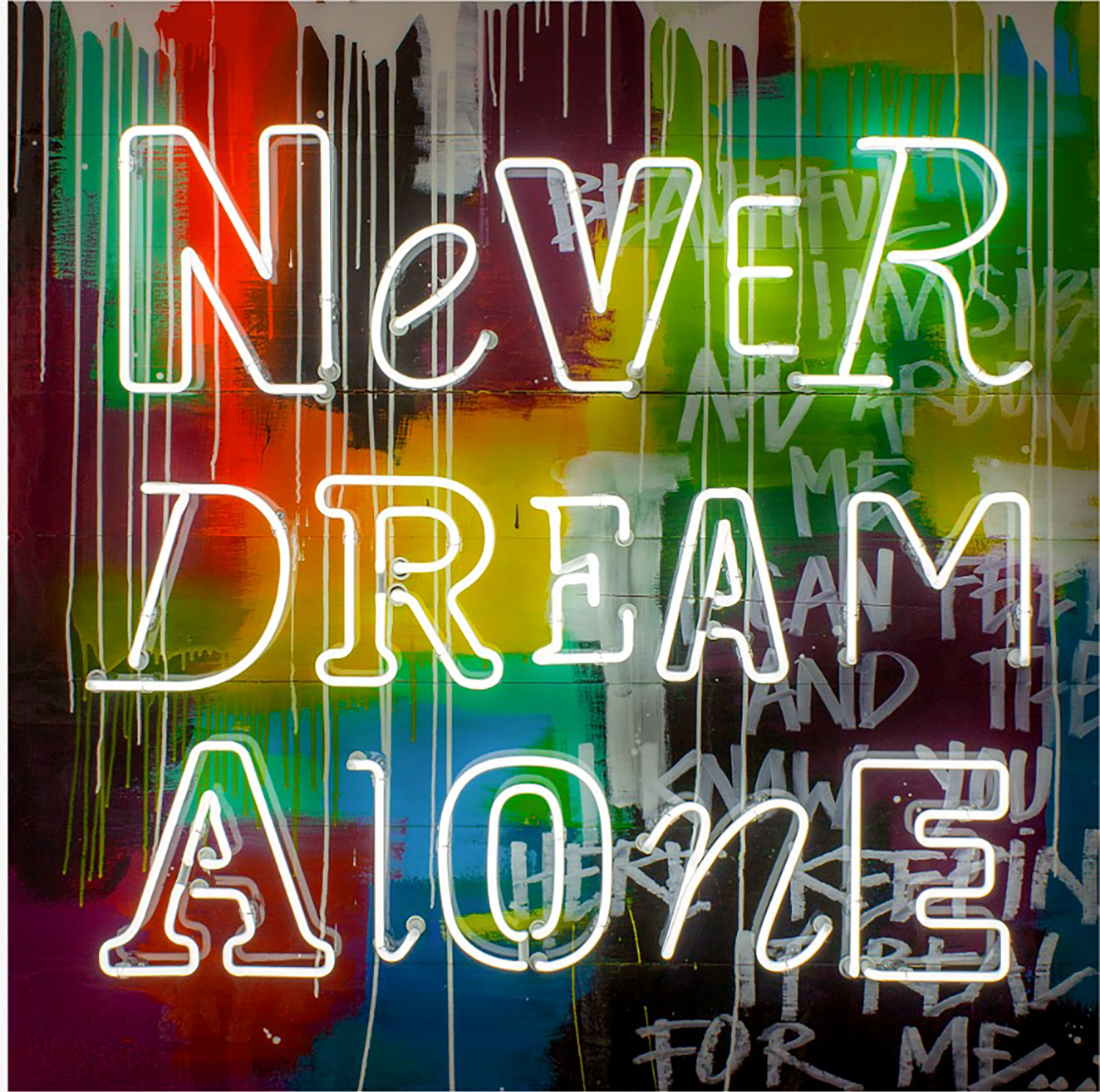 NEVER DREAM ALONE NEON - Collaboration with Gods Own Junkyard - Price on request